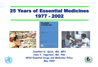 25 Years of Essential Medicines 1977 - 2002