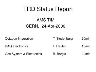 TRD Status Report