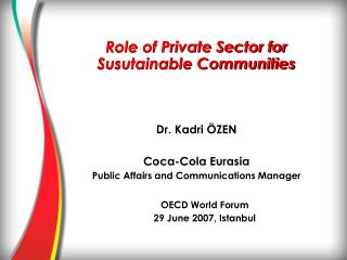 Role of Private Sector for Susutainable Communities