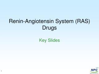 Renin-Angiotensin System (RAS) Drugs