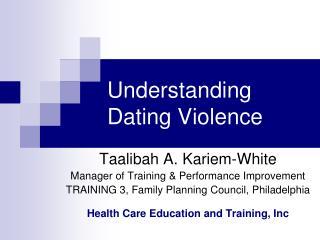 Understanding Dating Violence