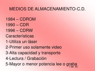 MEDIOS DE ALMACENAMIENTO-C.D.