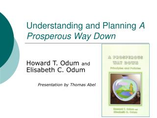 Understanding and Planning  A Prosperous Way Down