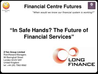 Financial Centre Futures