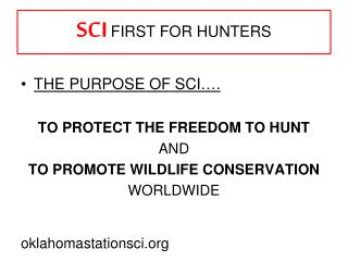 SCI FIRST FOR HUNTERS
