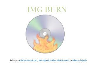 IMG BURN