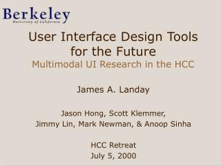 User Interface Design Tools for the Future  Multimodal UI Research in the HCC