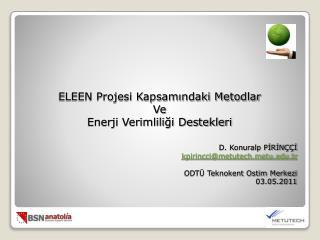 ELEEN Projesi Kapsamındaki Metodlar Ve Enerji Verimliliği Destekleri