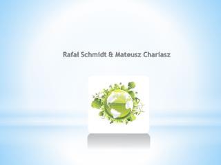 Schmidt &  Chariasz