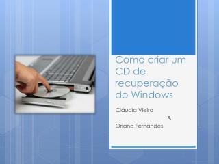 Como criar um CD de recuperação do Windows