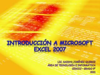 INTRODUCCIÓN A MICROSOFT EXCEL 2007