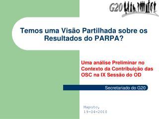 Temos uma Visão Partilhada sobre os Resultados do PARPA?