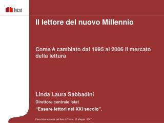 """Linda Laura Sabbadini Direttore centrale istat """"Essere lettori nel XXI secolo""""."""
