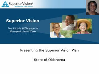 Superior Vision The Visible Difference in Managed Vision Care