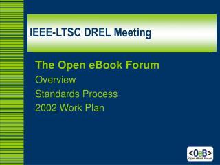 IEEE-LTSC DREL Meeting