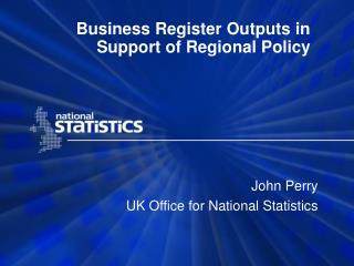 Business Register Outputs in Support of Regional Policy