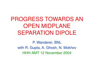 PROGRESS TOWARDS AN OPEN MIDPLANE SEPARATION DIPOLE