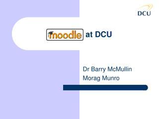 Moodle at DCU