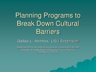 Planning Programs to Break Down Cultural Barriers