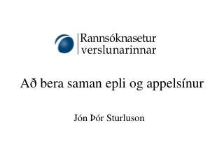 Að bera saman epli og appelsínur