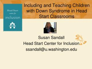 Including and Teaching Children with Down Syndrome in Head Start Classrooms