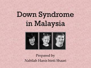 Down Syndrome in Malaysia