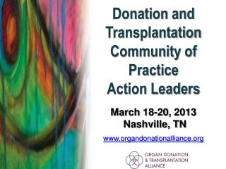 Donation and Transplantation  Community of Practice Action Leaders