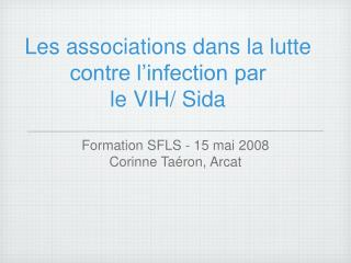 Les associations dans la lutte contre l'infection par  le VIH/ Sida