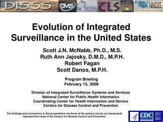 Evolution of Integrated Surveillance in the United States