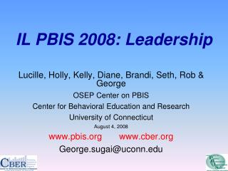 IL PBIS 2008: Leadership