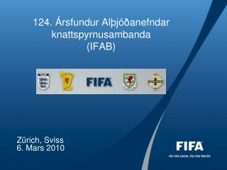 124. Ársfundur Alþjóðanefndar knattspyrnusambanda  (IFAB)