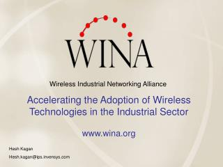 Accelerating the Adoption of Wireless Technologies in the Industrial Sector wina