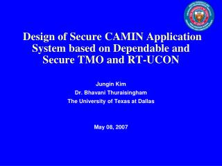 Design of Secure CAMIN Application System based on Dependable and Secure TMO and RT-UCON