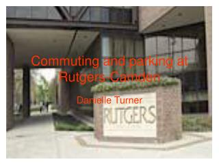 Commuting and parking at Rutgers-Camden