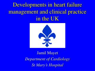 Developments in heart failure management and clinical practice in the UK