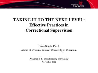 TAKING IT TO THE NEXT LEVEL: Effective Practices in  Correctional Supervision