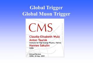 Global Trigger Global Muon Trigger