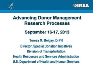 Advancing Donor Management Research Processes September 16-17, 2013