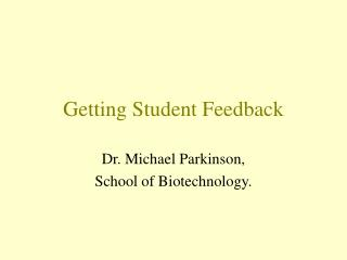 Getting Student Feedback
