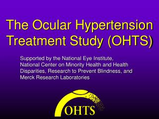 The Ocular Hypertension Treatment Study (OHTS)