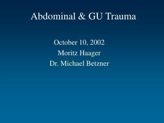 Abdominal  GU Trauma