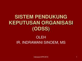 SISTEM PENDUKUNG KEPUTUSAN ORGANISASI (ODSS)