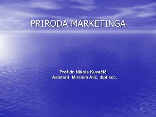 PRIRODA MARKETINGA