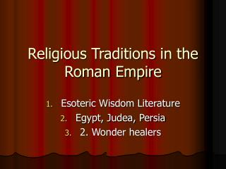 Religious Traditions in the Roman Empire