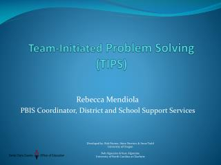 Team-Initiated  Problem Solving (TIPS)
