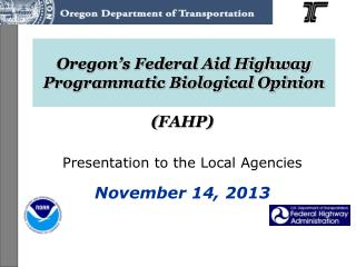 Oregon's Federal Aid Highway Programmatic Biological Opinion