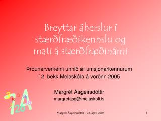 Breyttar áherslur í stærðfræðikennslu og  mati á stærðfræðinámi