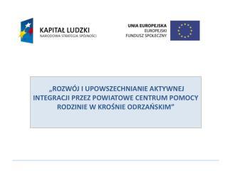 Rozwój i upowszechnianie aktywnej integracji przez PCPR w Krośnie Odrzańskim