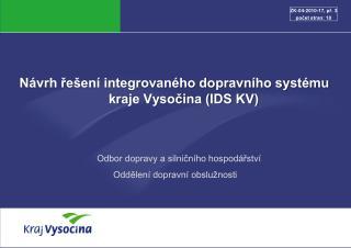Návrh řešení integrovaného dopravního systému  kraje Vysočina (IDS KV)