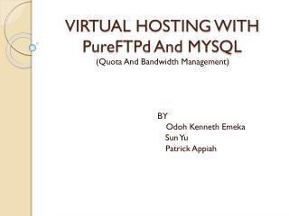 VIRTUAL HOSTING WITH  PureFTPd  And MYSQL